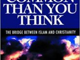 More in Common Than you Think: the Bridge Between Islam and Christianity